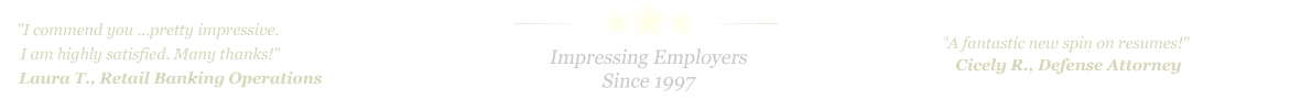 Philadelphia Resume Service... IMPRESSING EMPLOYERS SINCE 1997!
